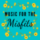 Music For The Misfits